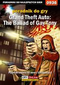 Artur 'Arxel' Justyński - Grand Theft Auto: The Ballad of Gay Tony - poradnik do gry
