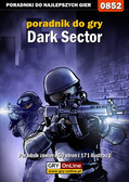 Adam 'eJay' Kaczmarek - Dark Sector - poradnik do gry