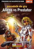 Krystian Smoszna - Aliens vs Predator - poradnik do gry