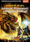 Borys 'Shuck' Zajączkowski - Arcanum: Przypowieść o Maszynach i Magyi - poradnik do gry