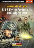 Rafał 'WLQ' Wilkowski - B-17 Flying Fortress II: The Mighty 8th - poradnik do gry