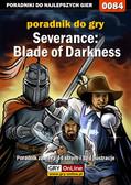 Piotr 'Zodiac' Szczerbowski - Severance: Blade of Darkness - poradnik do gry