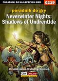 Piotr 'Ziuziek' Deja, Anna 'Gengar' Deja - Neverwinter Nights: Shadows of Undrentide - poradnik do gry