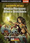 Adam 'Speed' Włodarczak - Władca Pierścieni: Bitwa o Śródziemie - poradnik do gry