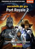 Paweł 'Pejotl' Jankowski - Port Royale 2 - poradnik do gry