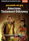Bolesław 'Void' Wójtowicz, Bartek 'Bartolomeo' Czajkowski - Amerzone: Testament Odkrywcy - poradnik do gry