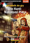 Piotr 'Zodiac' Szczerbowski - Die Hard: Nakatomi Plaza - poradnik do gry
