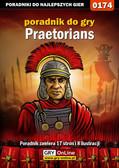 Borys 'Shuck' Zajączkowski - Praetorians - poradnik do gry