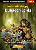 Adam 'Kiss' Szafert - Dungeon Lords - poradnik do gry