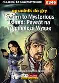 Bolesław 'Void' Wójtowicz - Return to Mysterious Island: Powrót na Tajemniczą Wyspę - poradnik do gry