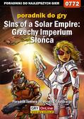 Maciej 'Von Zay' Makuła - Sins of a Solar Empire: Grzechy Imperium Słońca - poradnik do gry