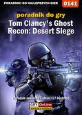 Jacek 'Stranger' Hałas - Tom Clancy`s Ghost Recon: Desert Siege - poradnik do gry