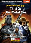 Piotr 'Zodiac' Szczerbowski - Thief 2: The Metal Age - poradnik do gry