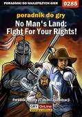 Szymon 'Wojak' Krzakowski - No Man`s Land: Fight For Your Rights! - poradnik do gry