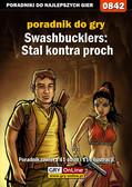 Marcin 'lhorror' Jaskólski - Swashbucklers: Stal kontra proch - poradnik do gry