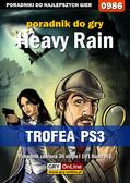 Marcin 'Yuen' Konstantynowicz - Heavy Rain - trofea - poradnik do gry
