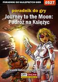 Karolina 'Krooliq' Talaga - Journey to the Moon: Podróż na Księżyc - poradnik do gry