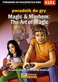 Artur 'MAO' Okoń - Magic  Mayhem: The Art of Magic - poradnik do gry