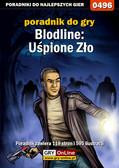 Łukasz Malik - Bloodline: Uśpione zło - poradnik do gry
