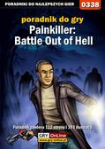Łukasz 'Gajos' Gajewski - Painkiller: Battle Out of Hell - poradnik do gry