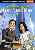 Bartek 'Bartolomeo' Czajkowski - Larry 7: Miłość na Fali - poradnik do gry