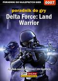 Apolinary 'Zienkee' Szuter, Maciej 'ZawaR' Zawarski - Delta Force: Land Warrior - poradnik do gry