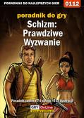 Bolesław 'Void' Wójtowicz - Schizm: Prawdziwe Wyzwanie - poradnik do gry