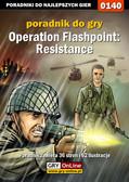 Piotr 'Zodiac' Szczerbowski - Operation Flashpoint: Resistance - poradnik do gry