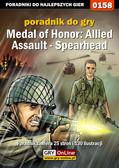 Piotr 'Zodiac' Szczerbowski - Medal of Honor: Allied Assault - Spearhead - poradnik do gry