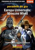 Paweł 'Pejotl' Jankowski - Europa Universalis: Mroczne Wieki - poradnik do gry