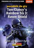 Jacek 'Stranger' Hałas - Tom Clancy`s Rainbow Six 3: Raven Shield - poradnik do gry