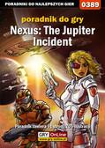 Łukasz 'Gajos' Gajewski - Nexus: The Jupiter Incident - poradnik do gry