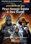 Antoni 'HAT' Józefowicz - Piraci Nowego Świata 2: Dwa Skarby - poradnik do gry