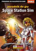 Patryk 'ROJO' Rojewski - Space Station Sim - poradnik do gry