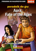 Artur 'Arxel' Justyński - Aura: Fate of the Ages - poradnik do gry
