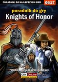 Marcin 'jedik' Terelak - Knights of Honor - poradnik do gry