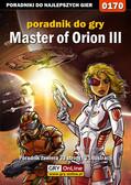 Łukasz 'Luk' Kasztelowicz - Master of Orion III - poradnik do gry