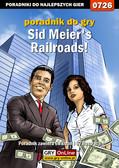 Jacek 'Stranger' Hałas - Sid Meier`s Railroads! - poradnik do gry