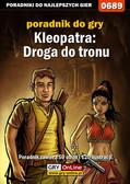 Artur 'Arxel' Justyński - Kleopatra: Droga do tronu - poradnik do gry