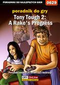 Katarzyna 'kassiopestka' Pestka - Tony Tough 2: A Rake`s Progress - poradnik do gry
