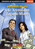 Jacek 'Stranger' Hałas - CSI: Kryminalne Zagadki Miami - poradnik do gry