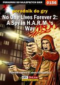 Piotr 'Ziuziek' Deja - No One Lives Forever 2: A Spy in H.A.R.M.`s Way - poradnik do gry