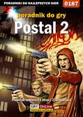 Dariusz 'Onyszko' Bała - Postal 2 - poradnik do gry