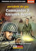 Piotr 'Ziuziek' Deja - Commandos 3: Kierunek Berlin - poradnik do gry