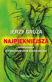Jerzy Gruza - Najpiękniejsza. Opowiadania z nieoczekiwanym zakończeniem