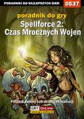 Andrzej 'Rylak' Rylski - Spellforce 2: Czas Mrocznych Wojen - poradnik do gry