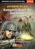 Paweł 'PaZur76' Surowiec - Kompania Braci: Na linii frontu - poradnik do gry