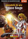 Jacek 'Stranger' Hałas - Space Siege - poradnik do gry