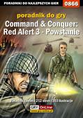Daniel 'Thorwalian' Kazek - Command  Conquer: Red Alert 3 - Powstanie - poradnik do gry