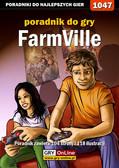 Daniel 'Thorwalian' Kazek - FarmVille - poradnik do gry